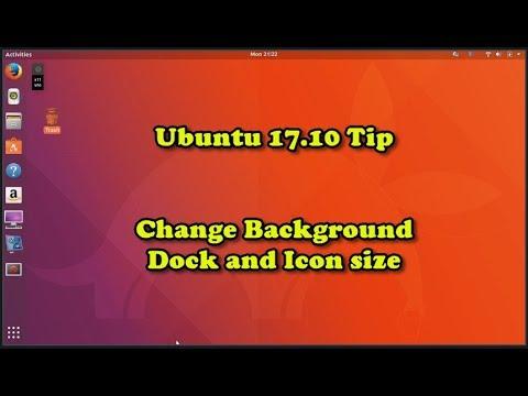 Ubuntu 17.10 TIP Change desktop wallpaper, dock location, Icon size GMH-064
