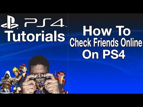 How To Check Friends Online On PS4