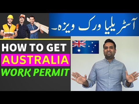 How to Get Australia Work Visa?