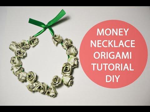 Money Necklace Origami Rose Graduation Tutorial DIY Dollar Jewelry Lei
