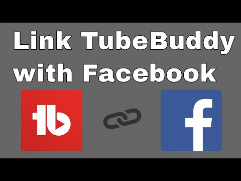 How to Link or add your TubeBuddy account with Facebook Page/Profile