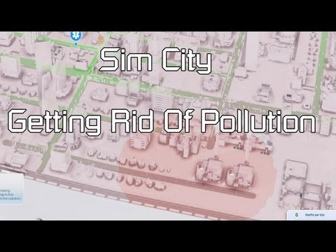 Sim City How To Remove Radiation and Pollution