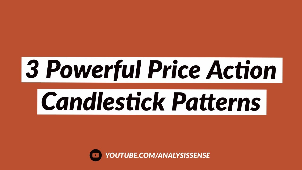 3 Powerful Price Action Candlestick Patterns