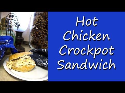 Crock-pot Hot Chicken Sandwich