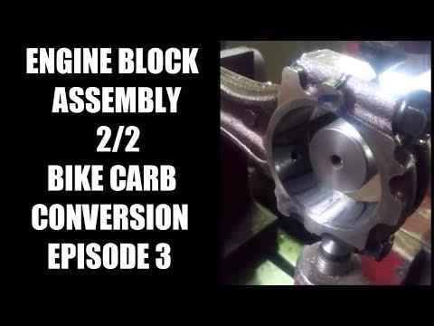 Bike carb conversion part 3 - engine block assembly 2/2