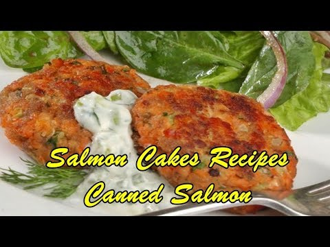 Salmon Cakes Recipes Canned Salmon