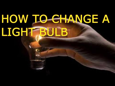Replace/ change light bulb