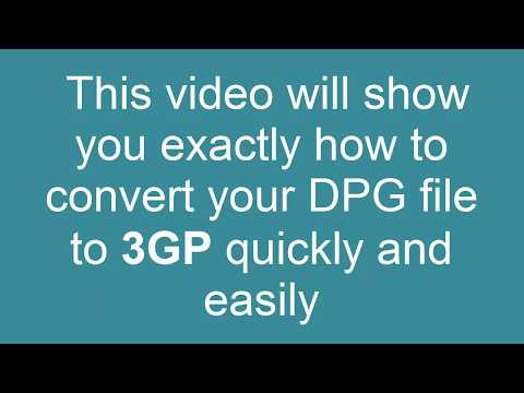 How to convert DPG to 3GP