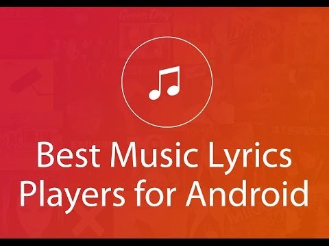 Best Music Lyrics Players for Android and iOS (Synchronized Lyrics)