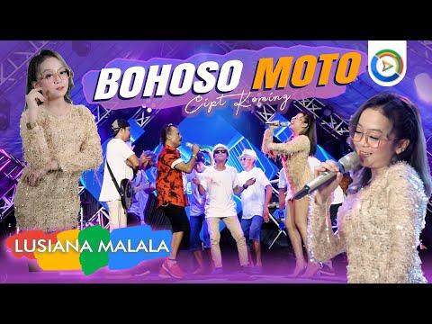 Download Lagu Lusiana Malala Bohoso Moto Mp3