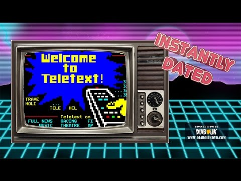 Teletext for Your TV   Instantly Dated   Episode 25