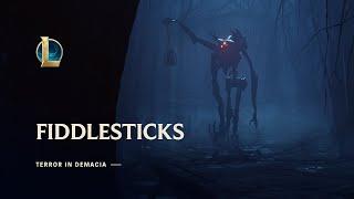Fiddlesticks: Terror in Demacia   Champion Update Trailer - League of Legends