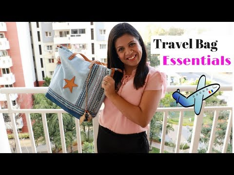 What Essentials To Carry In Your Travel Bag - Travel Bag Essentials