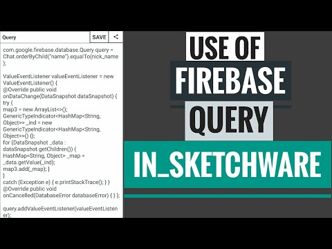 How to use Firebase Query in Sketchware