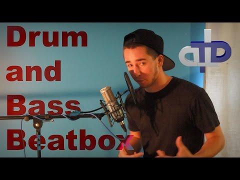 Drum And Bass Beatbox | TylaDubya