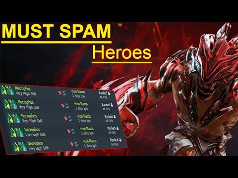 The heroes you must spam before the new patch - GET LOADS OF MMR WHILE YOU STILL CAN!