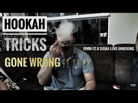Video Blog #3 || Failed Hookah Skills & Unboxing of 19mm F2.8 Sigma Art Lens