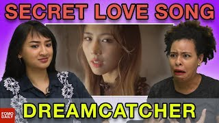 "Dreamcatcher (Yoohyeon) ""Secret Love Song"" • Fomo Daily Reacts"