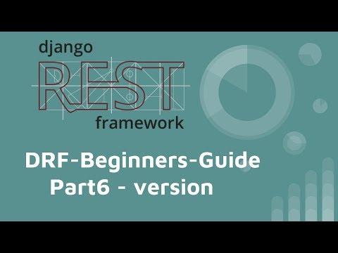 Django-REST-framework tutorial (PART 6) - version