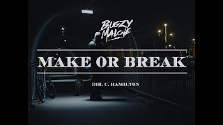 Bugzy Malone – Make or Break (Official Video)