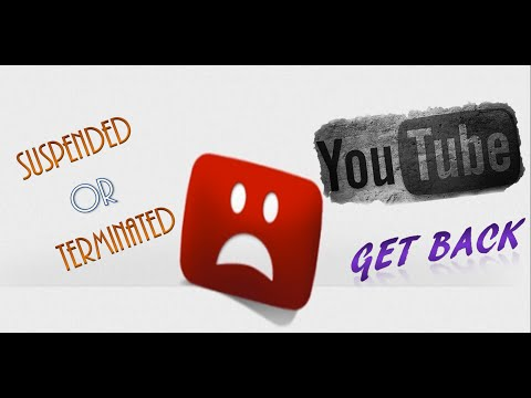 How to get your suspended / Terminated YouTube Channel Back