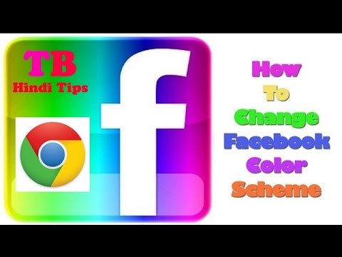 How to Change Your Facebook Color in Google Chrome Tb Hindi Tips Hindi