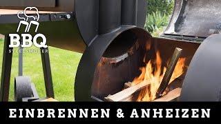 Smoker Griller Einbrennen & Anheizen - Anleitung [BBQ Steelsmoker]