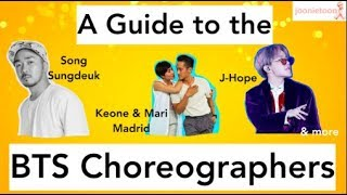 A Guide To The BTS Choreographers pt 1