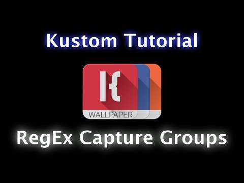 KLWP, KWGT, KLCK Tutorial - RegEx and Capture Groups
