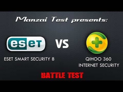 [Battle Test] Qihoo 360 Total Security vs ESET Smart Security