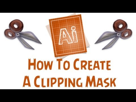 Adobe Illustrator CS6 Tutorial - How To Make A Clipping Mask