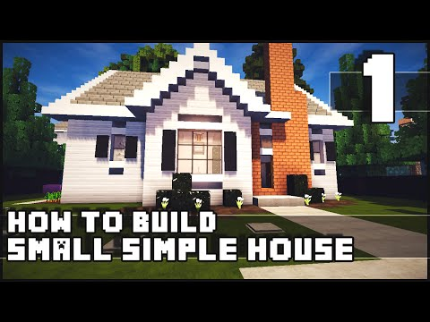 Minecraft House - How to Build : Simple Small House - Part 1