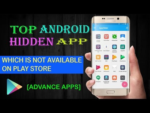 Top 5 android HIDDEN APP | Not available on play store | Advance android apps of 2017
