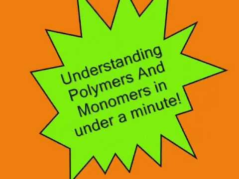 Understand Polymers And Monomers In Under A Minute !
