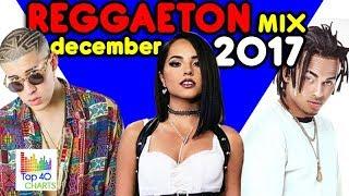 Reggaeton Diciembre 2017 Lo Mas Nuevo J Balvin Becky G Bad Bunny Ozuna Nicky Jam