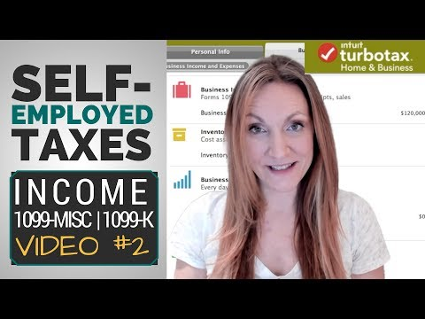 What Income Is Taxable When Self-Employed? 1099-misc 1099-k  [Taxes in TurboTax VIDEO #2]