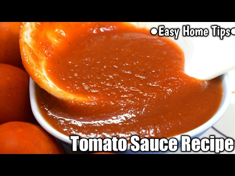 घर पर बनाये मार्किट से आधे दाम पर टेस्टी टोमेटो सॉस | Tomato Sauce Recipe In Hindi | Tomato Sauce