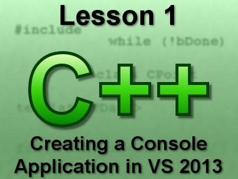 C++ Console Lesson 1: Creating a Console Application in VS 2013
