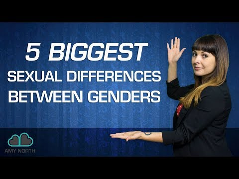 5 Biggest Sexual Differences Between Genders