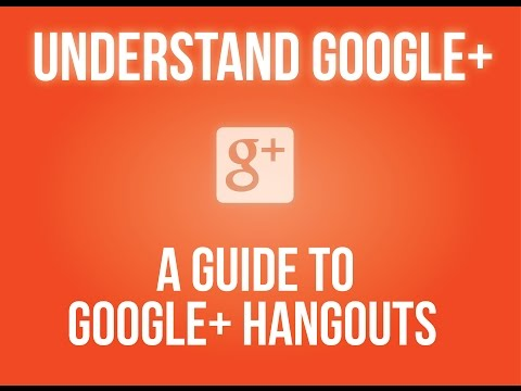 A Guide to Google+ Hangouts