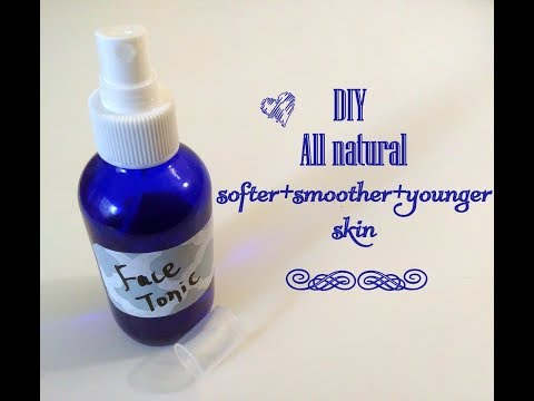 Easy DIY toners for clear , healthy ,young skin.