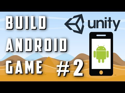2. How To Make An Android Game With Unity - Part 2