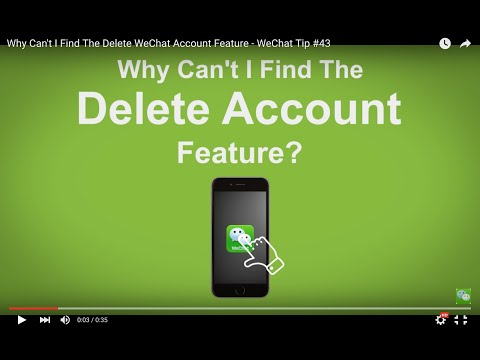 Why Can't I Find The Delete WeChat Account Feature - WeChat Tip #43