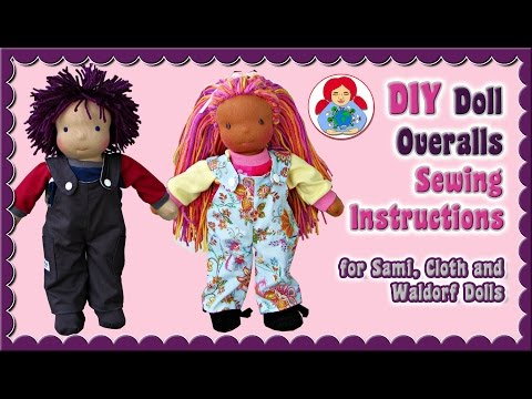 DIY | Overalls for your Waldorf Doll/ Cloth Doll | Step by step instructions • Sami Doll Tutorials