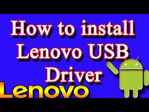 How to install Lenovo USB Driver on Windows 10, 8, 7, Vista, XP