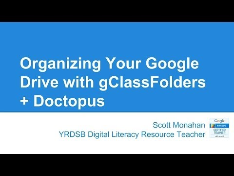 [OLD: pre Add-ons version] Organize Your Google Drive with gClassFolders and Doctopus