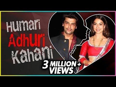 Kushal Tandon   Gauhar Khan   HUMARI ADHURI KAHANI   Break Up Story