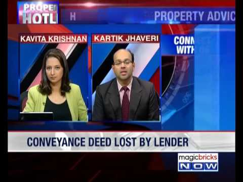 What recourse to avail over loss of conveyance deed?- property hotline