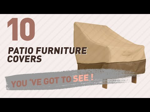 Top 10 Patio Furniture Covers // New & Popular 2017