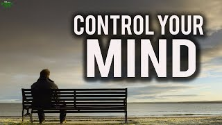 Take Control Of Your Mind (Motivational)